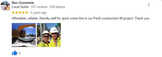 Ben's Good crane hire review Perth